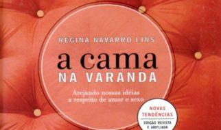 Livro A Cama na Varanda de Regina Navarro Lins