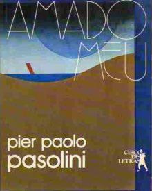 Livro Amado Meu de Pier Paolo Pasolini